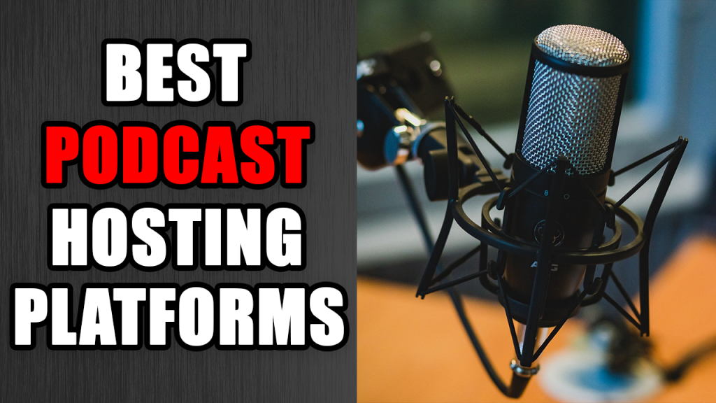best podcast hosting platforms