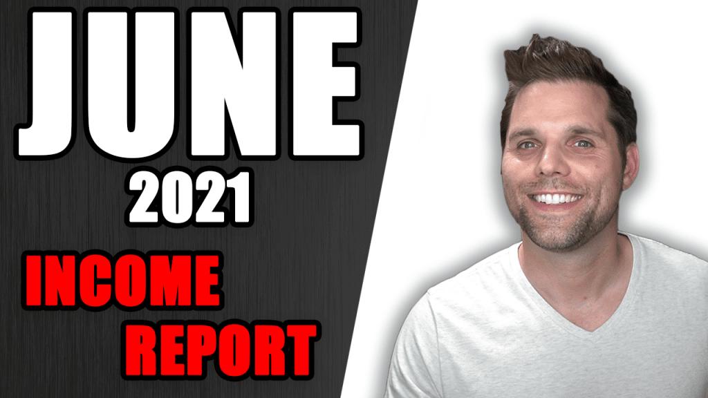 June 2021 Income Report
