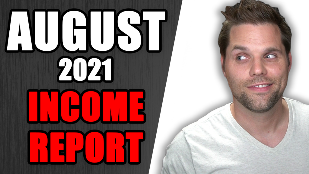August 2021 income report