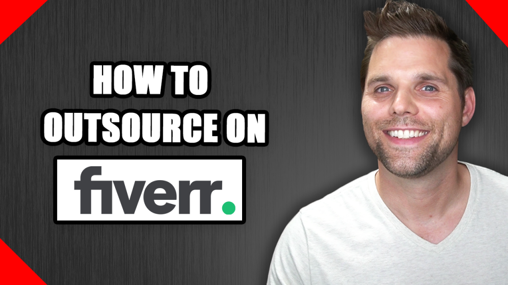 How to outsource on fiverr